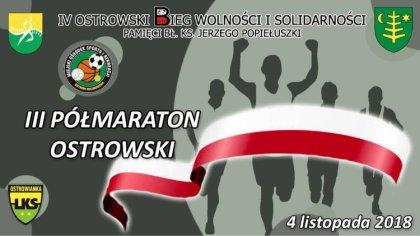 Ostrów Mazowiecka - Organizowany przez LKS Ostrowianka III Półmaraton Ostrowski