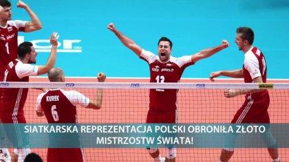 Ostrów Mazowiecka - Siatkarska reprezentacja Polski obroniła złoto mistrzostw św