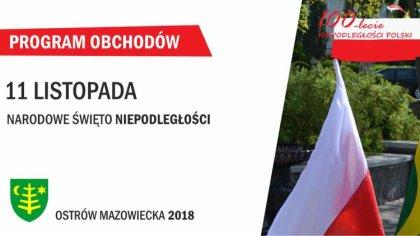 Ostrów Mazowiecka - Program tegorocznych miejskich obchodów Narodowego Święta Ni