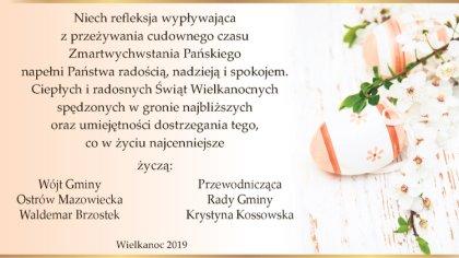 Ostrów Mazowiecka - Życzenia wielkanocne składają władze gminy Ostrów Mazowiecka