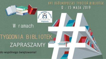 Ostrów Mazowiecka - Gminna Biblioteka Publiczna w Wąsewie zaprasza wszystkich ch