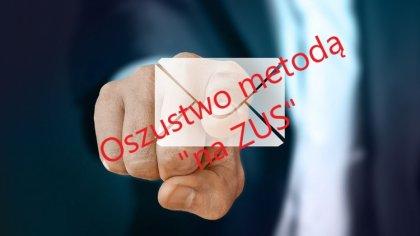 Ostrów Mazowiecka - Zakład Ubezpieczeń Społecznych apeluje do swoich klientów o