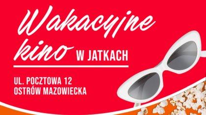 Ostrów Mazowiecka - Miejski Dom Kultury w Ostrowi Mazowieckiej zaprasza do Jatek