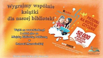 Ostrów Mazowiecka - Do 4 listopada br. można oddawać głosy na Miejską Bibliotekę