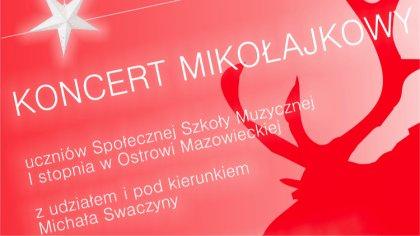 Ostrów Mazowiecka - Młodzi artyści Społecznej Szkoły Muzycznej I stopnia w Ostro