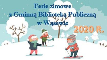 Ostrów Mazowiecka - Gminna Biblioteka Publiczna w Wąsewie zaprasza dzieci w wiek