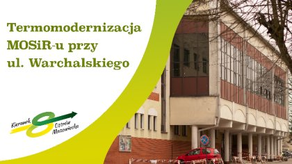 Ostrów Mazowiecka - Od czwartku 16 kwietnia ruszył kolejny etap inwestycji
