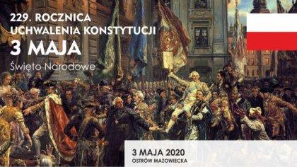 Ostrów Mazowiecka - Wielkimi krokami zbliża się 229 rocznica uchwalenia Konstytu