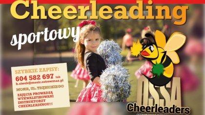 Ostrów Mazowiecka - Ossa Cheerleaders zaprasza na zajęcia cheerleadingu sportowe
