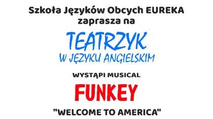 Ostrów Mazowiecka - Szkoła Języków Obcych EUREKA i Teatr Scena Kotłownia zaprasz