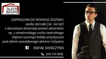 Ostrów Mazowiecka - Aktor i reżyser Rafał Swaczyna, twórca takich inicjatyw jak