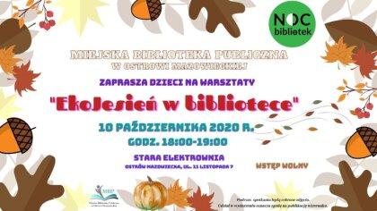 Ostrów Mazowiecka - Miejska Biblioteka Publiczna w Ostrowi Mazowieckiej zaprasza