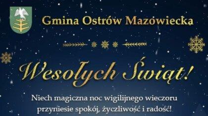 Ostrów Mazowiecka - Niech magiczna noc wigilijnego wieczoruprzyniesie spokój, ży
