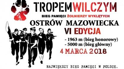 Ostrów Mazowiecka - Na szóstą edycją biegu pamięci żołnierzy wyklętych zaprasza