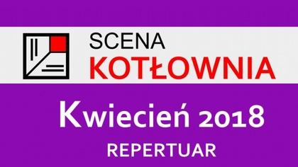 Ostrów Mazowiecka - Już dziś o godz. 19.00 na deskach ostrowskiej Sceny Kotłowni